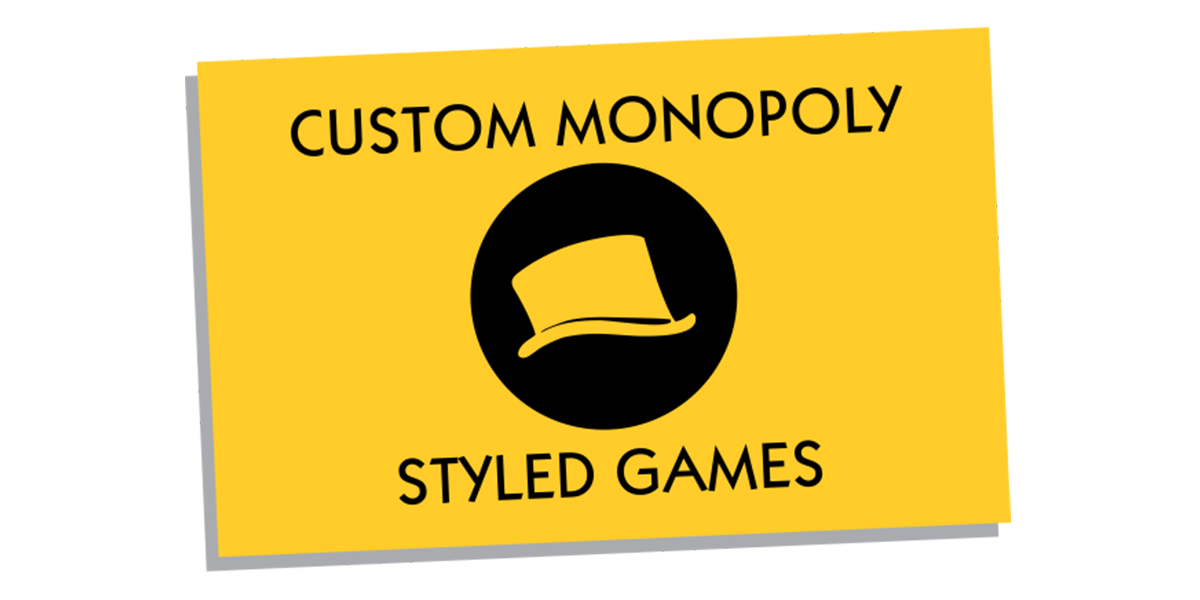 Custom Monopoly Styled Games